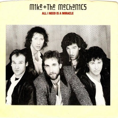 MIKE AND THE MECHANICS All I Need Is A Miracle Vinyl Record 7 Inch US Atlantic 1985